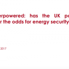 Overpowered: has the UK paid over the odds for energy security?