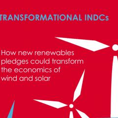 Transformational INDCs: how new renewables pledges could transform the economics of wind and solar